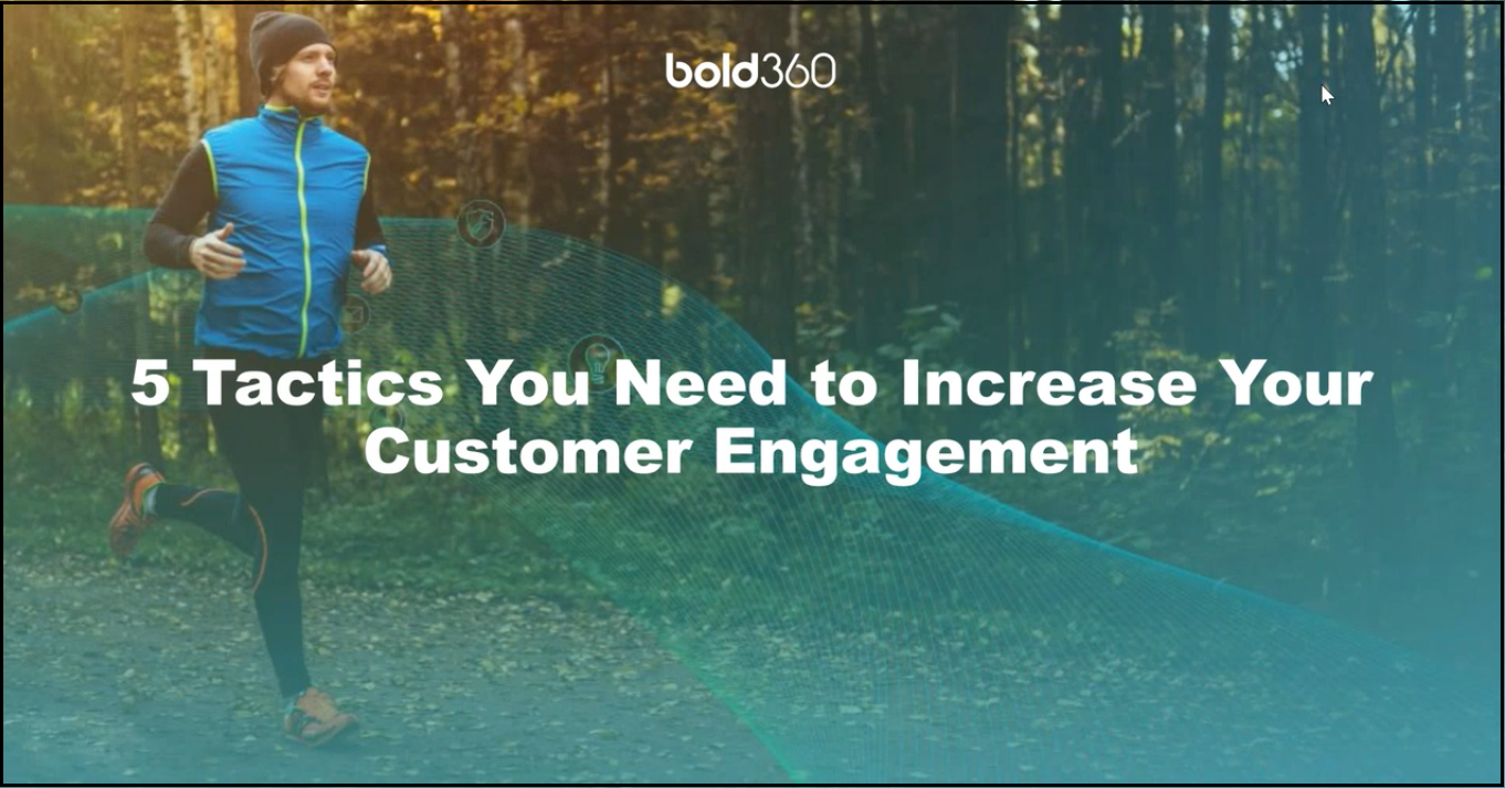 Increase customer engagement with these 5 tactics